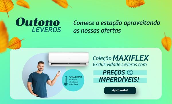Ofertas Ar-Condicionado Maxiflex | Leveros